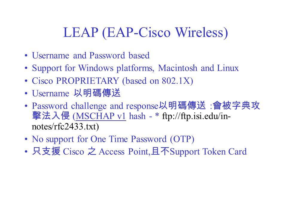 LEAP (EAP-Cisco Wireless)