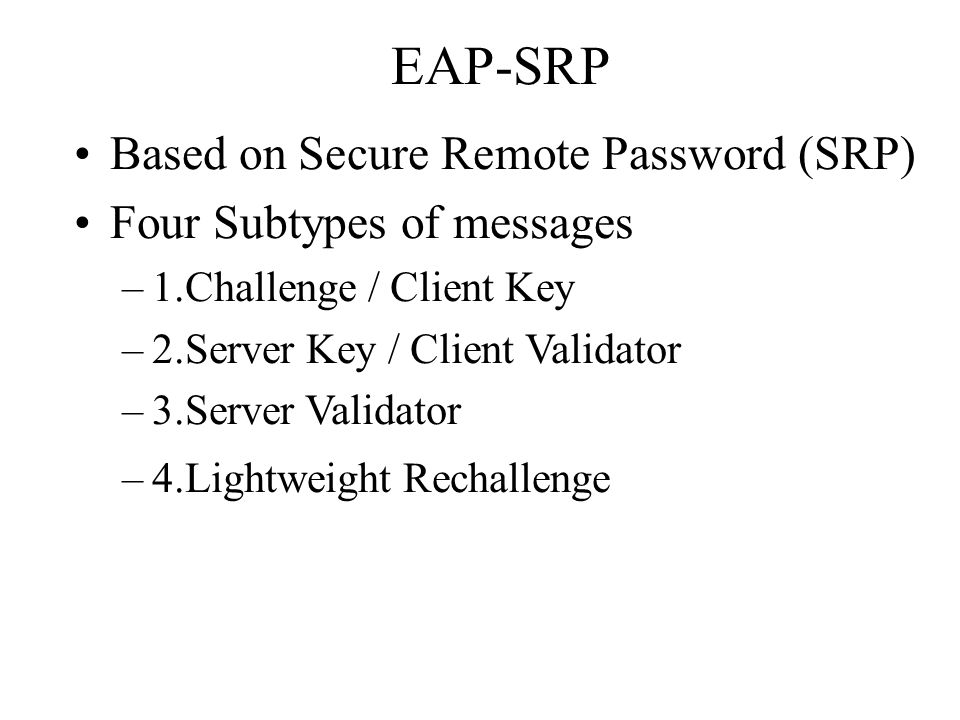 EAP-SRP Based on Secure Remote Password (SRP)