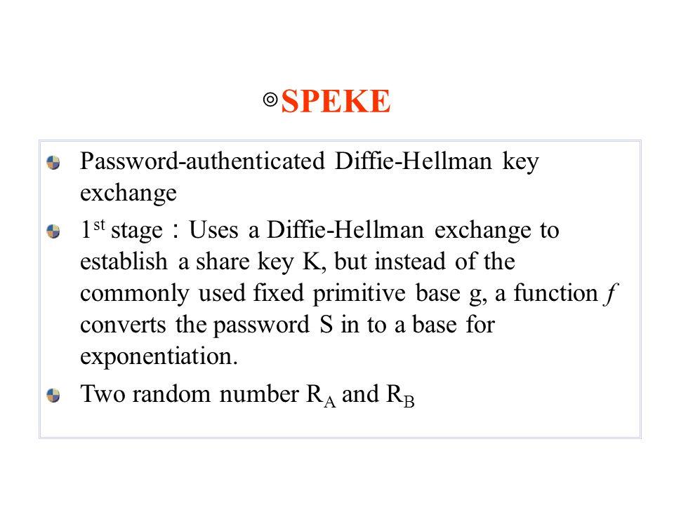 ◎SPEKE Password-authenticated Diffie-Hellman key exchange