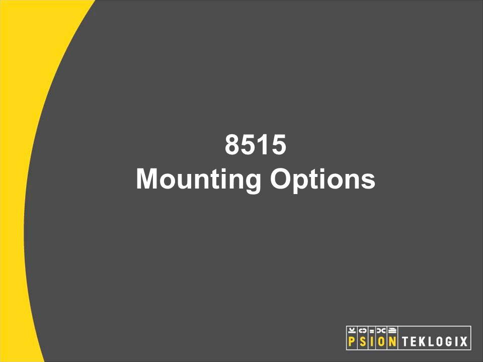 8515 Mounting Options