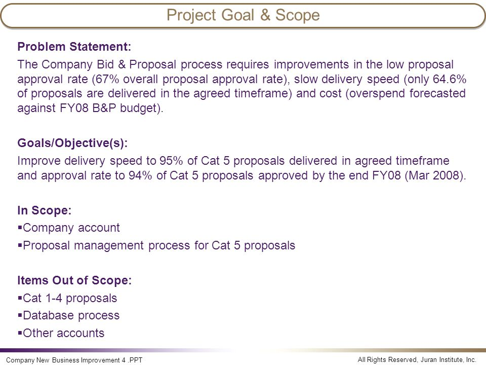 Project Goal & Scope Problem Statement: