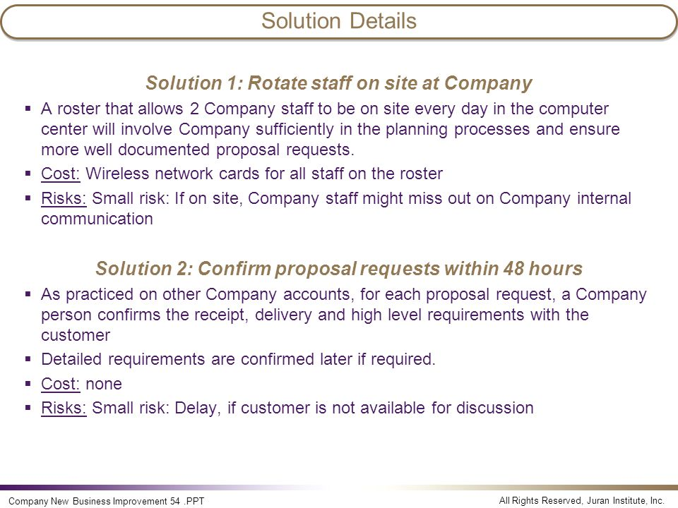 Solution Details Solution 1: Rotate staff on site at Company