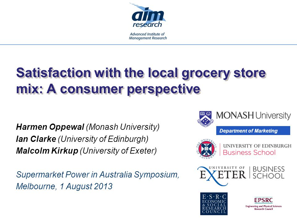 Satisfaction with the local grocery store mix: A consumer perspective