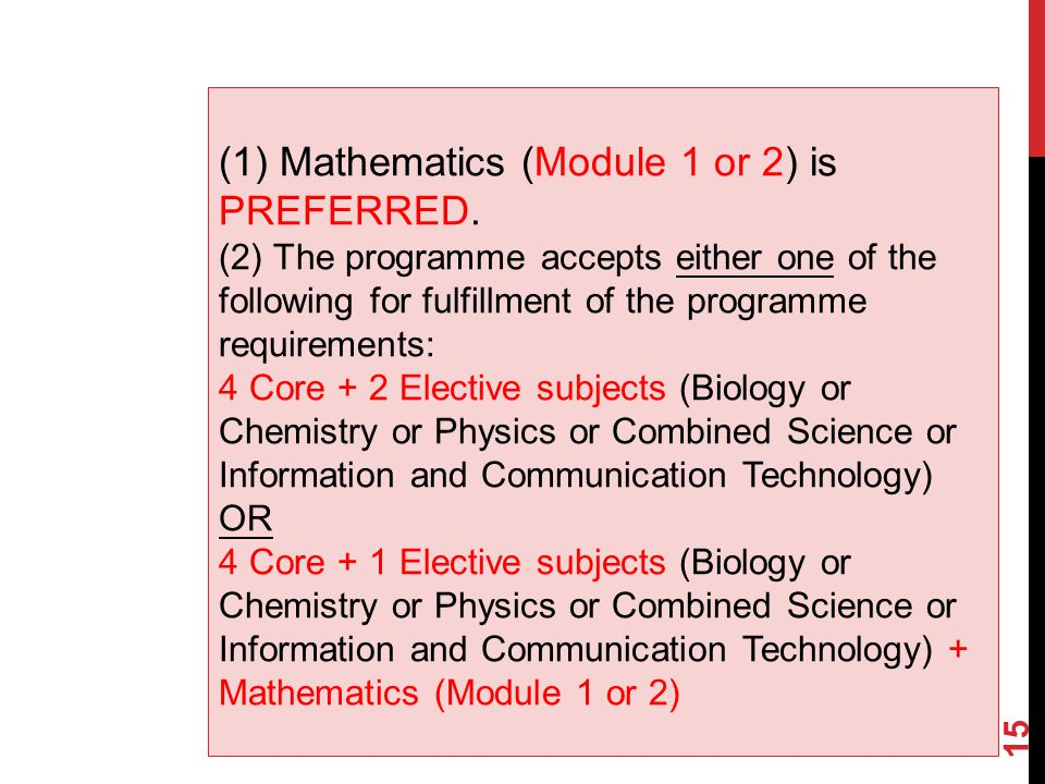 (1) Mathematics (Module 1 or 2) is PREFERRED.