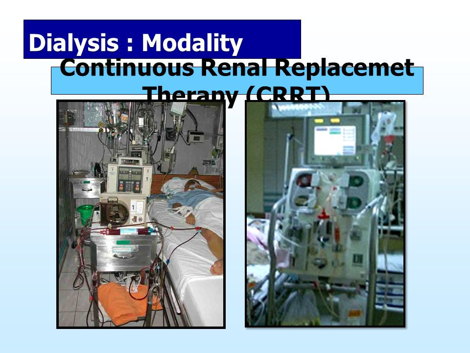 Continuous Renal Replacemet Therapy (CRRT)