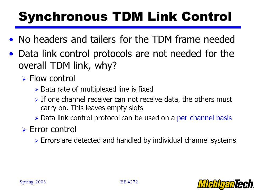 Synchronous TDM Link Control