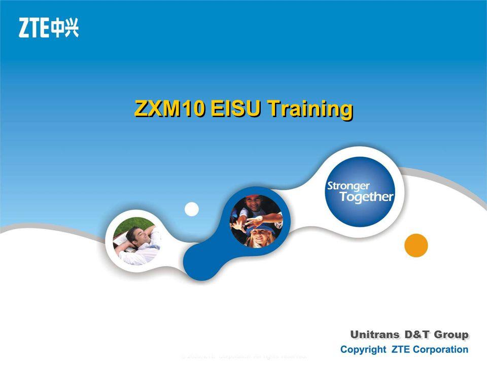 ZXM10 EISU Training