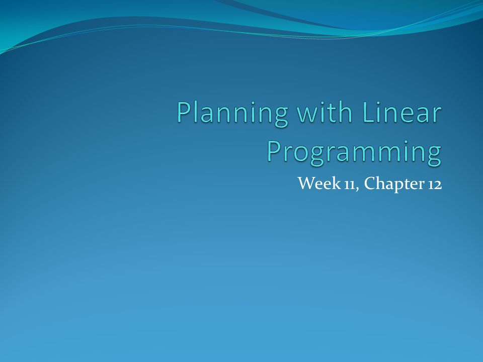 Planning with Linear Programming