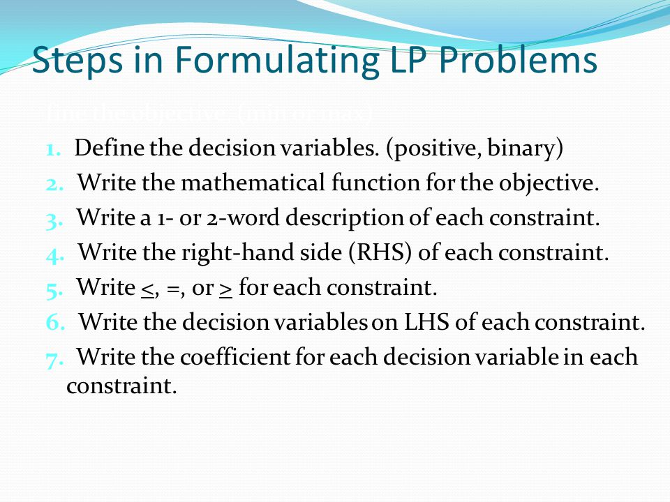 Steps in Formulating LP Problems