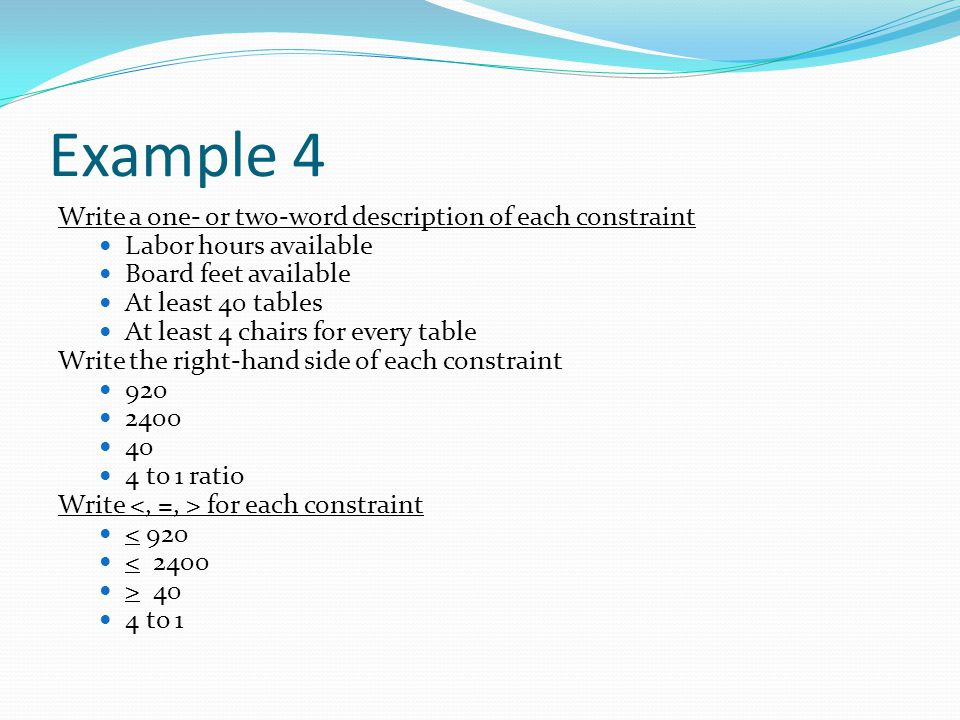 Example 4 Write a one- or two-word description of each constraint