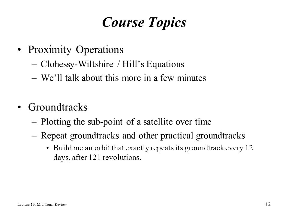 Course Topics Proximity Operations Groundtracks