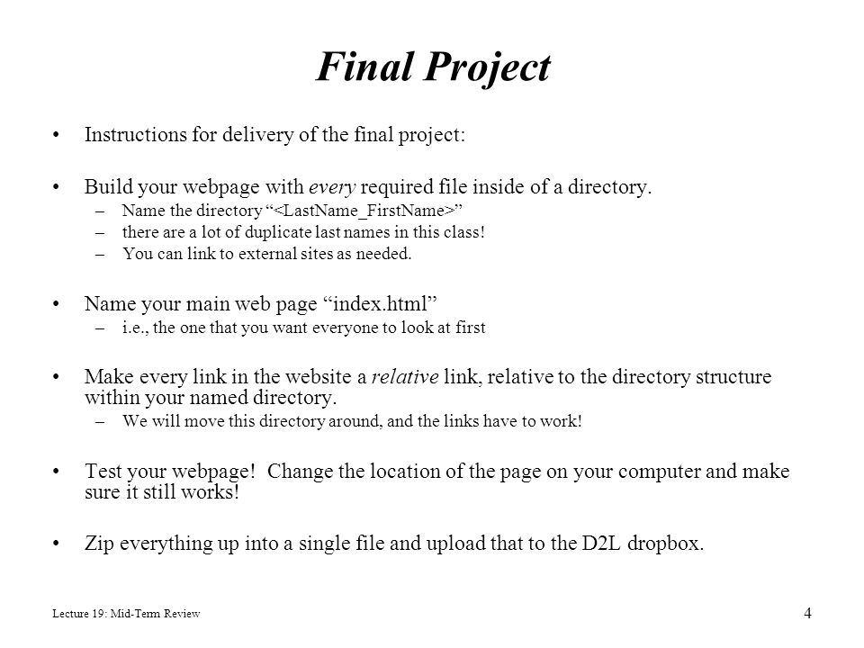 Final Project Instructions for delivery of the final project: