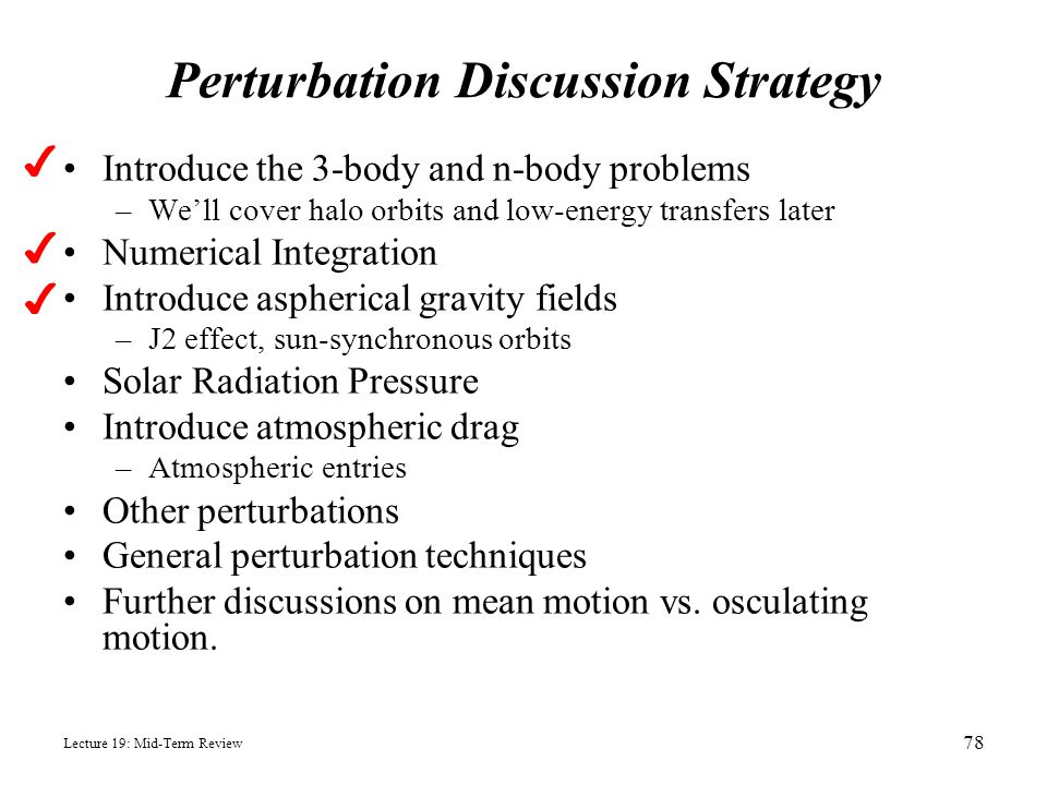 Perturbation Discussion Strategy