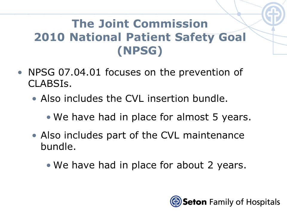 The Joint Commission 2010 National Patient Safety Goal (NPSG)