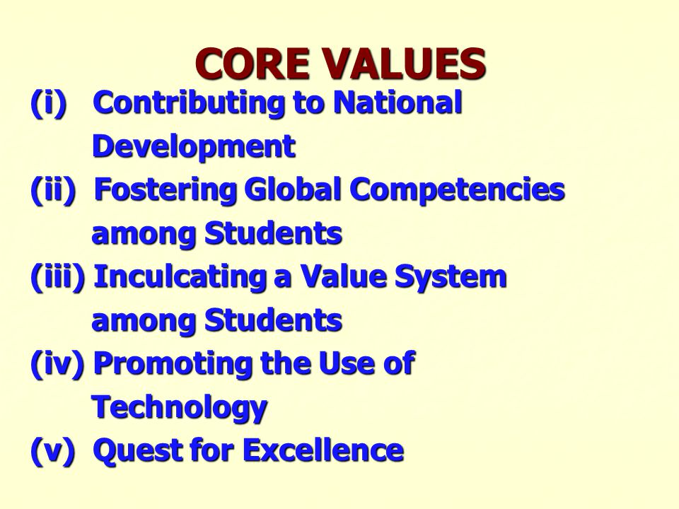 CORE VALUES (i) Contributing to National Development