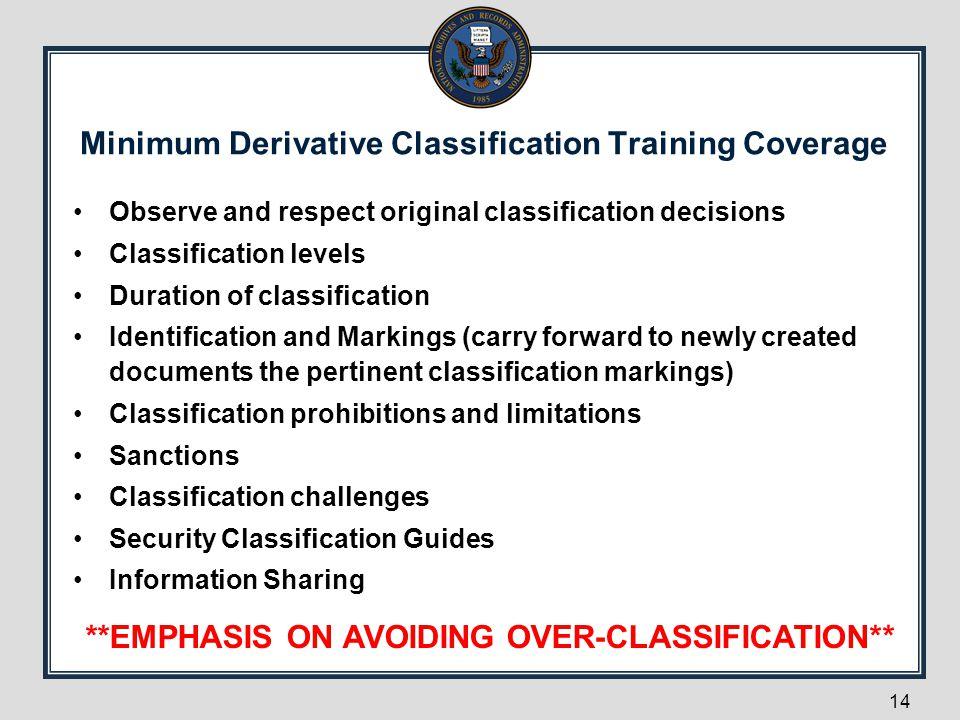 Minimum Derivative Classification Training Coverage