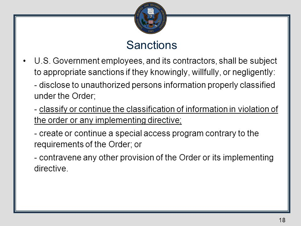 Sanctions U.S. Government employees, and its contractors, shall be subject to appropriate sanctions if they knowingly, willfully, or negligently: