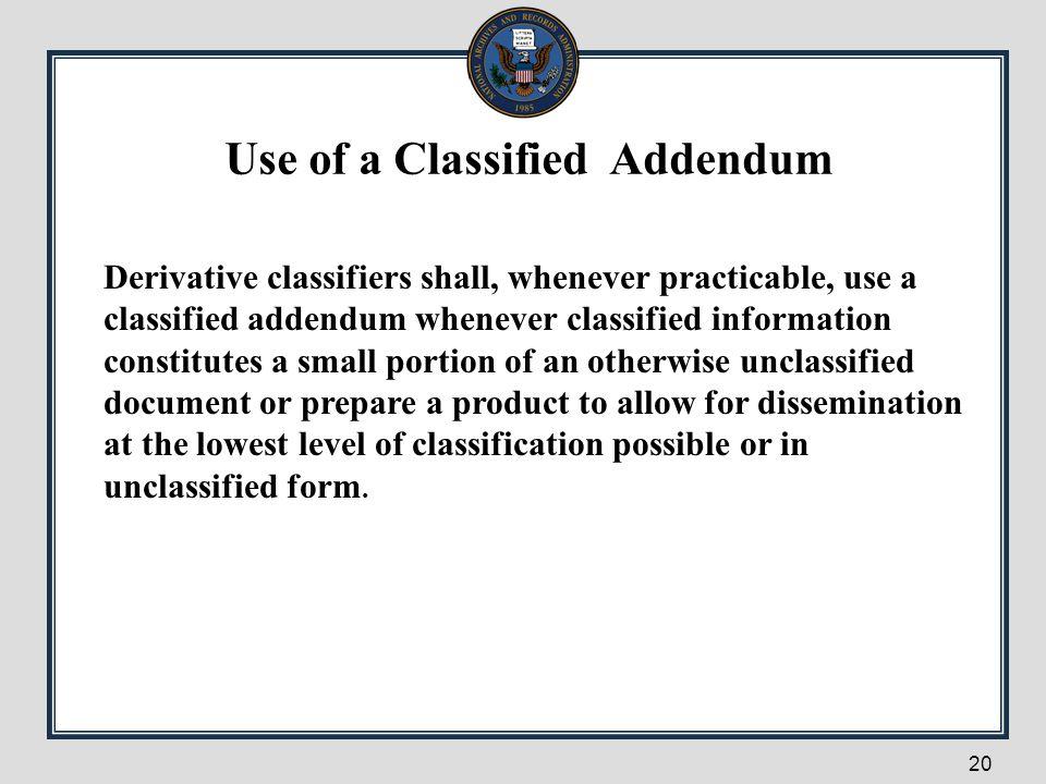 Use of a Classified Addendum
