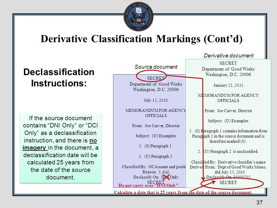 Derivative Classification Markings (Cont'd)