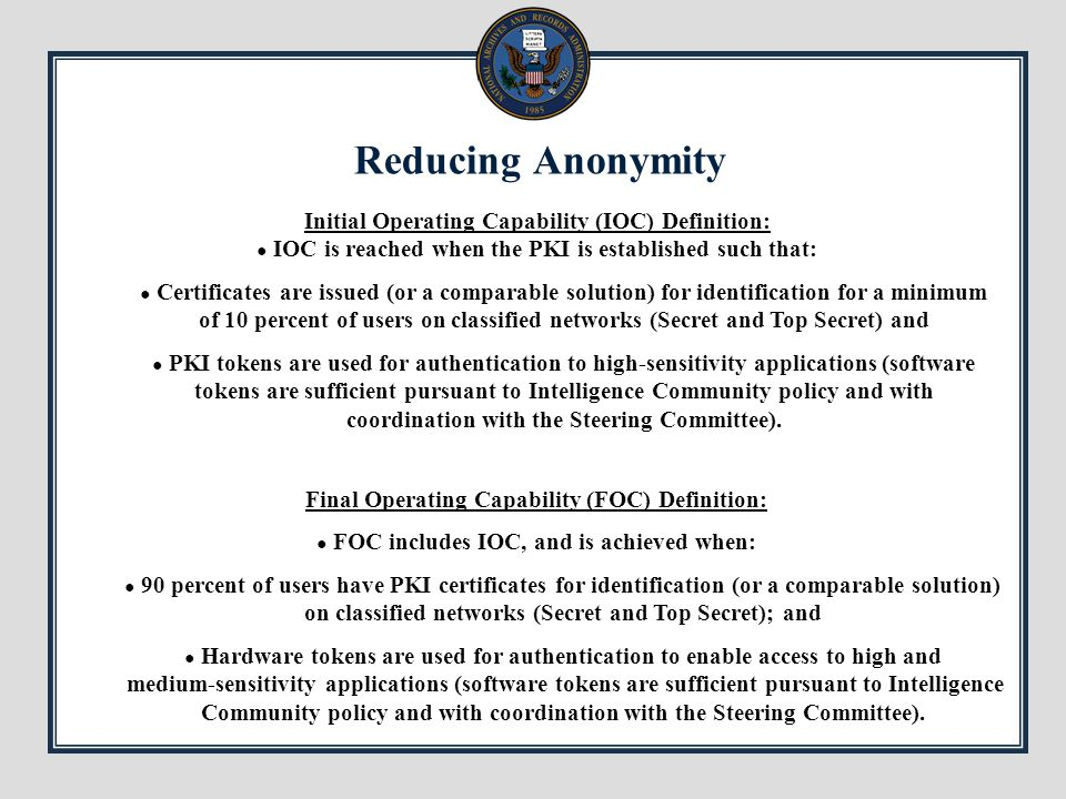 Reducing Anonymity Initial Operating Capability (IOC) Definition: