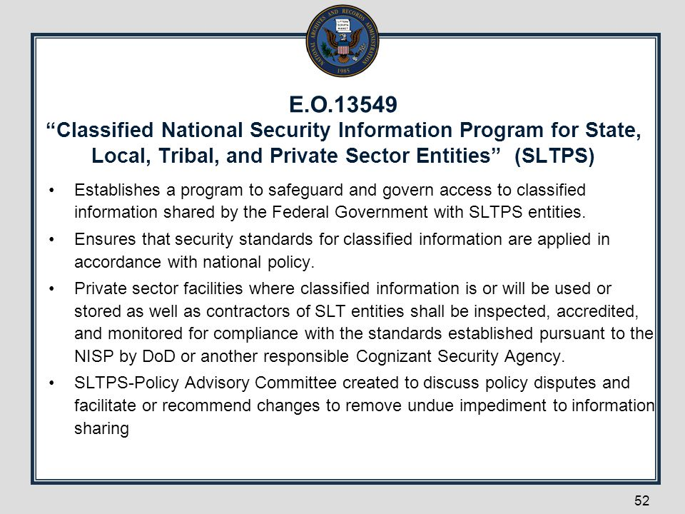 E.O.13549 Classified National Security Information Program for State, Local, Tribal, and Private Sector Entities (SLTPS)