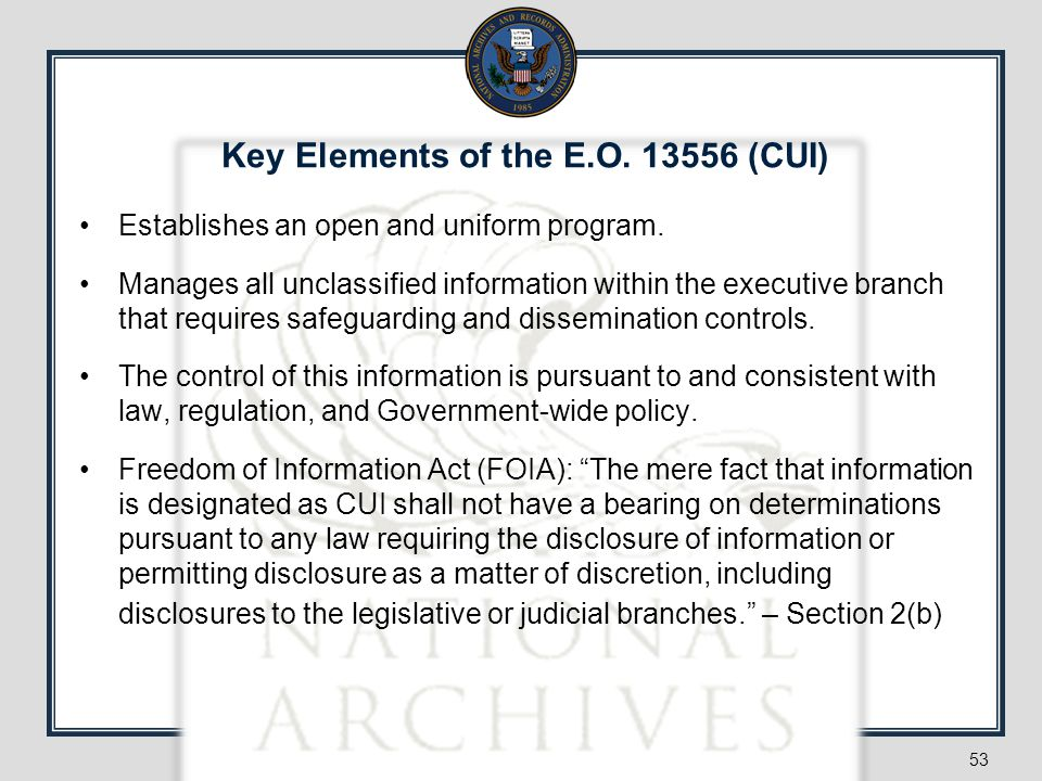Key Elements of the E.O. 13556 (CUI)