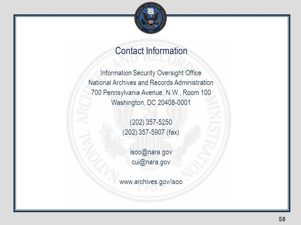 Contact Information Information Security Oversight Office. National Archives and Records Administration.