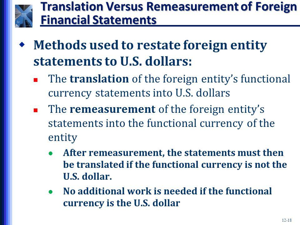 Translation Versus Remeasurement of Foreign Financial Statements