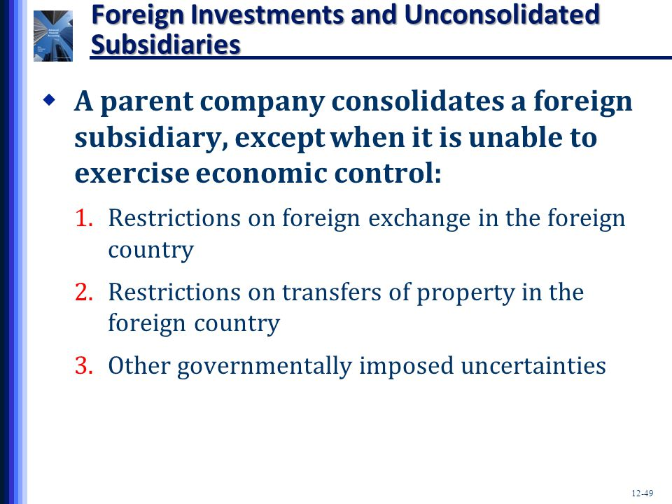 Foreign Investments and Unconsolidated Subsidiaries
