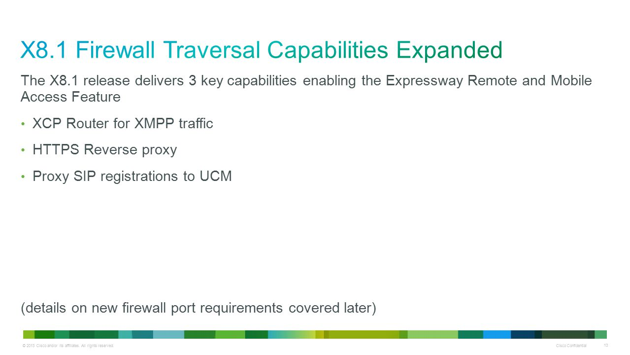 X8.1 Firewall Traversal Capabilities Expanded