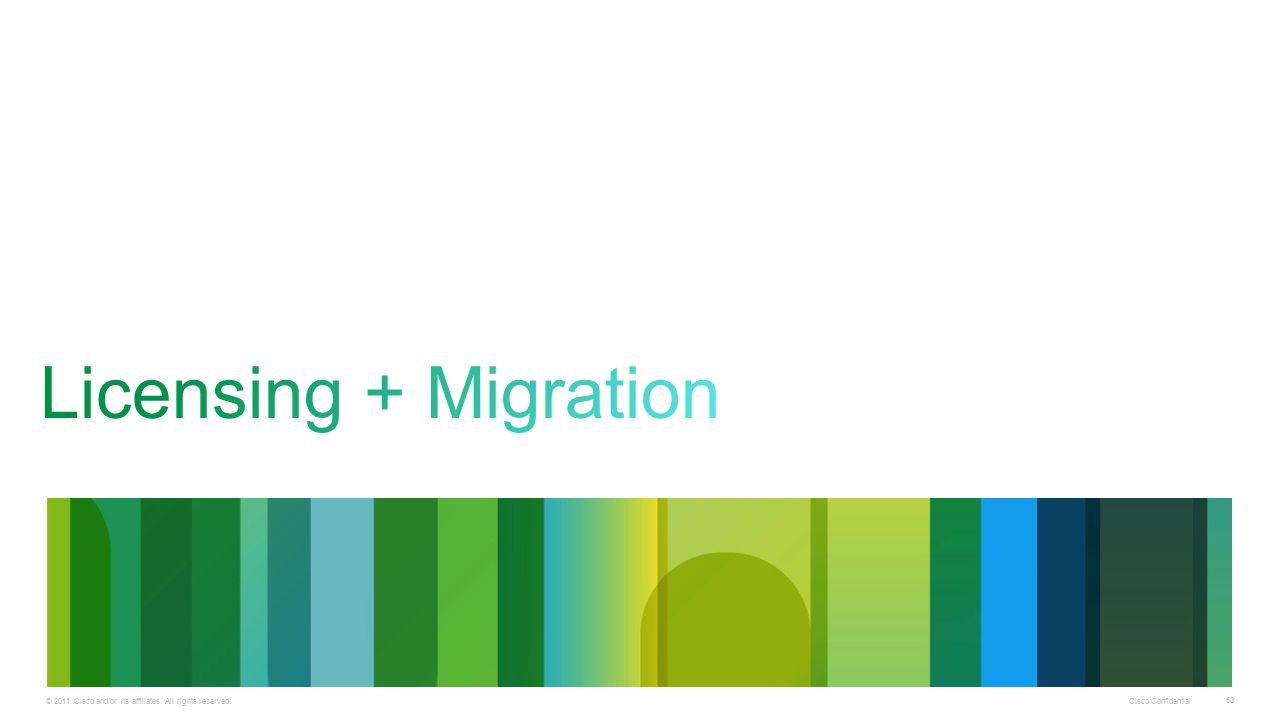 Licensing + Migration