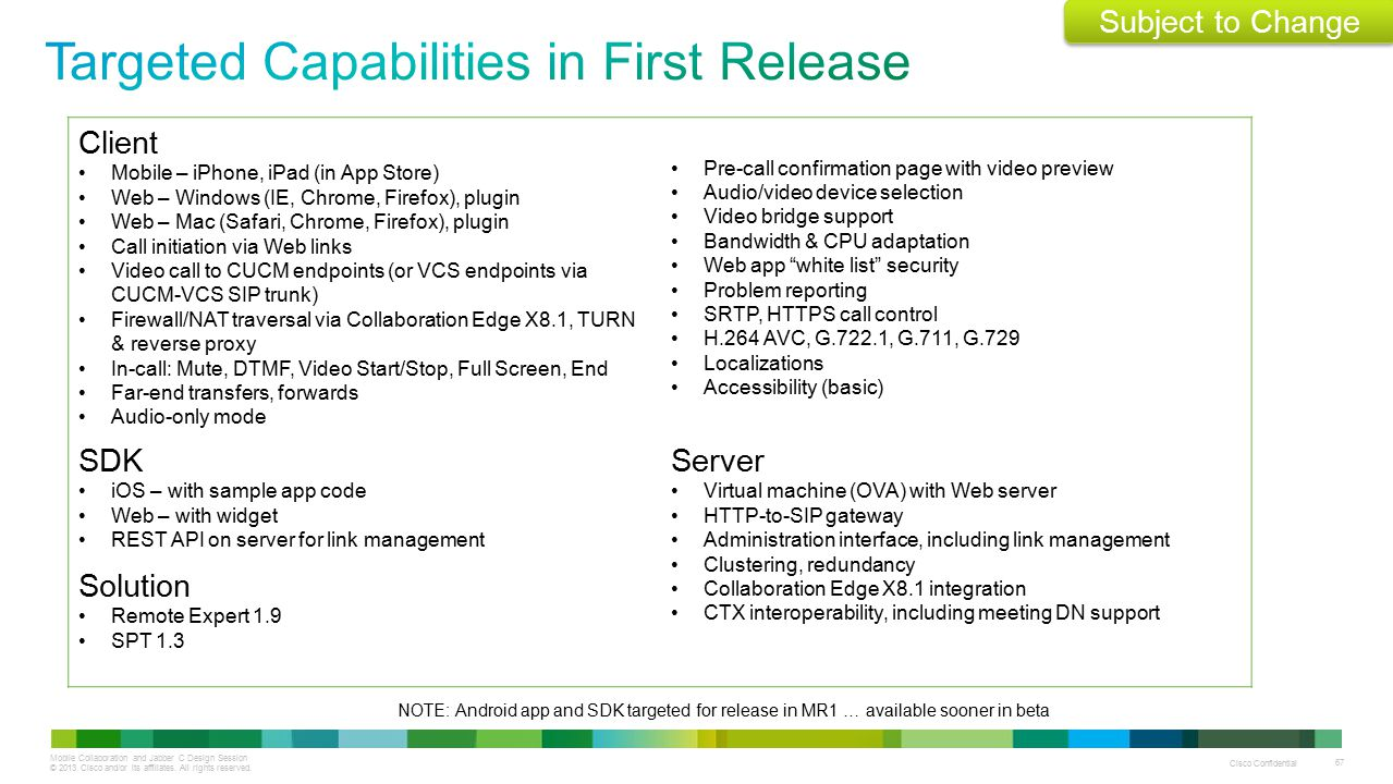 Targeted Capabilities in First Release