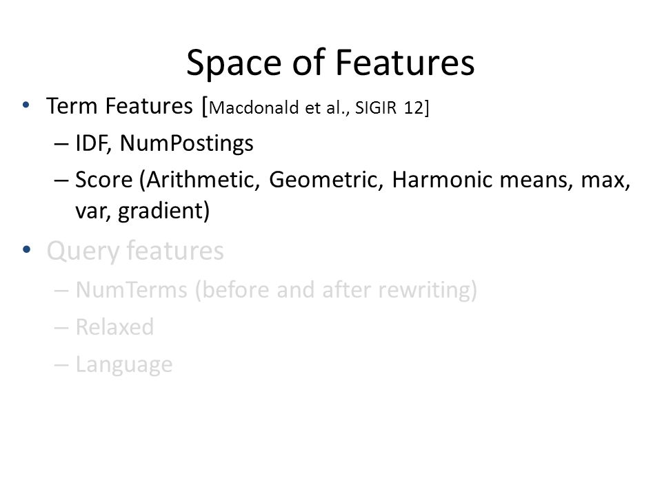 Space of Features Query features