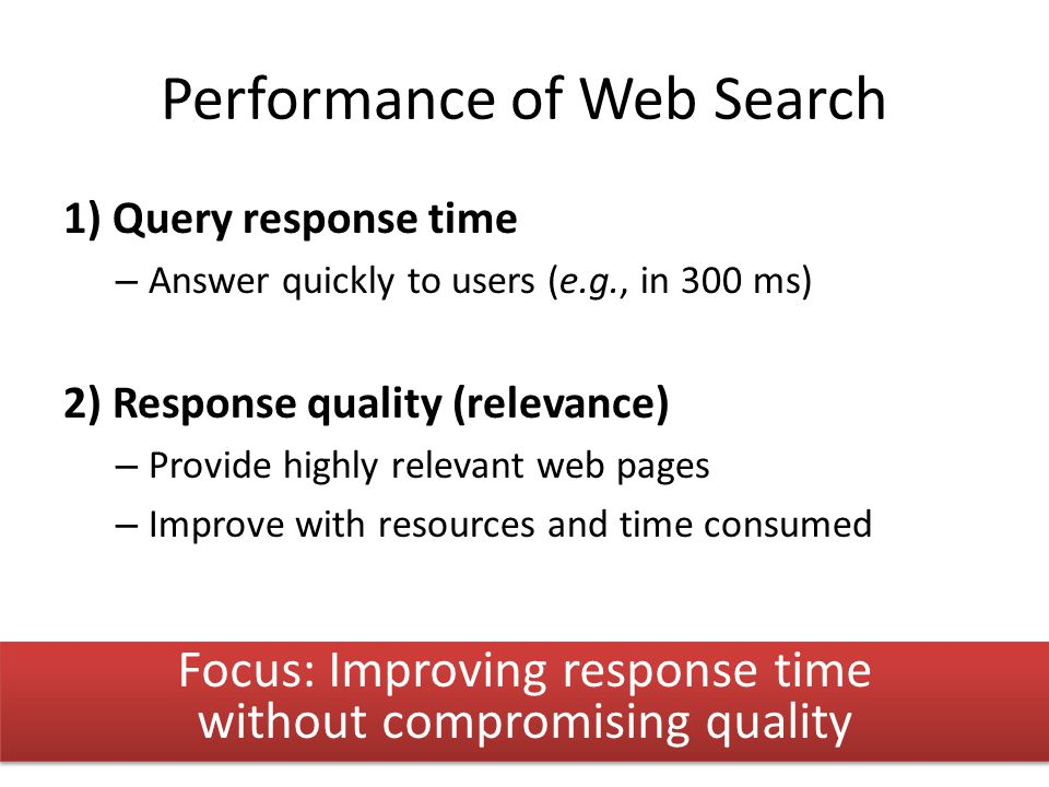Performance of Web Search
