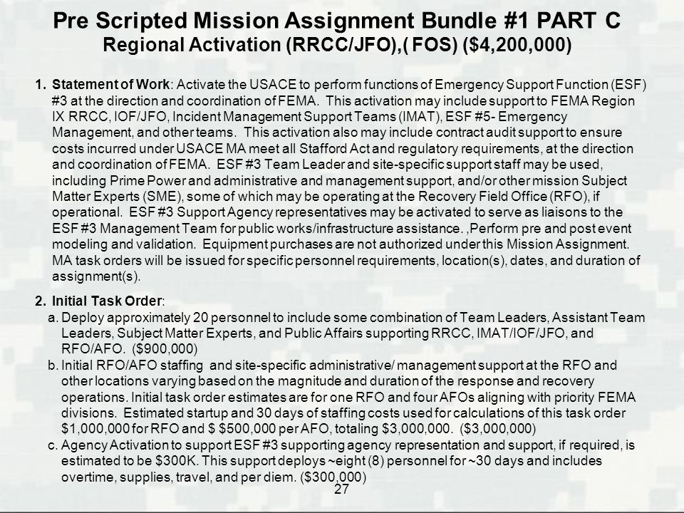 Pre Scripted Mission Assignment Bundle #1 PART C Regional Activation (RRCC/JFO),( FOS) ($4,200,000)