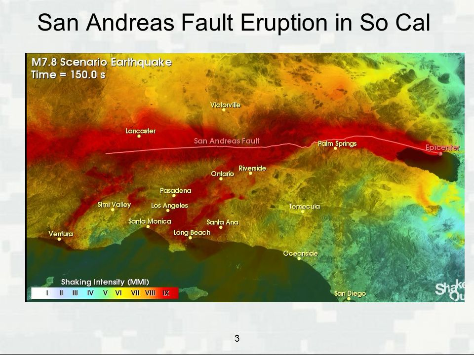 San Andreas Fault Eruption in So Cal