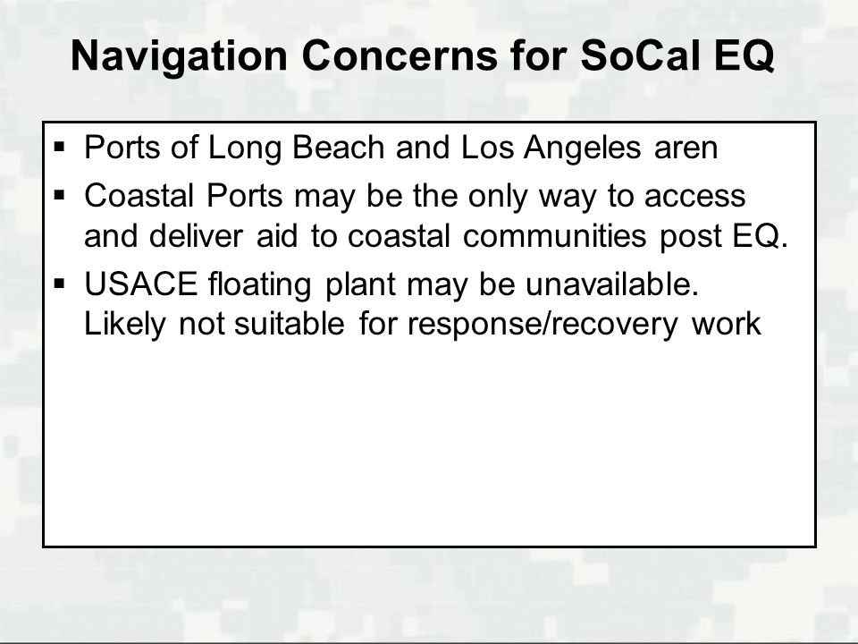Navigation Concerns for SoCal EQ