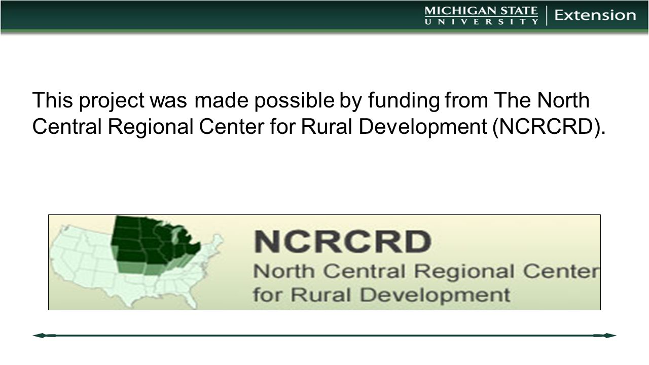 This project was made possible by funding from The North Central Regional Center for Rural Development (NCRCRD).