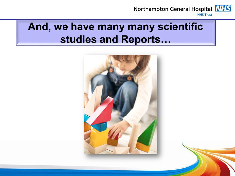 And, we have many many scientific studies and Reports…