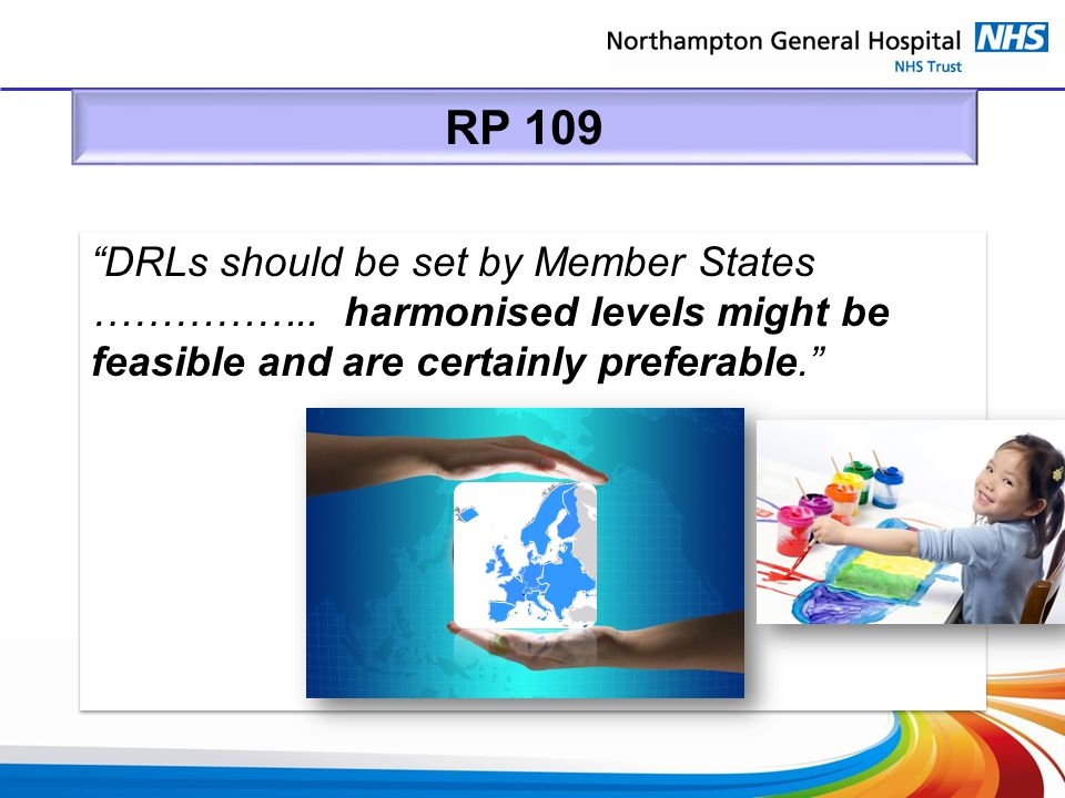 RP 109 DRLs should be set by Member States ……………..