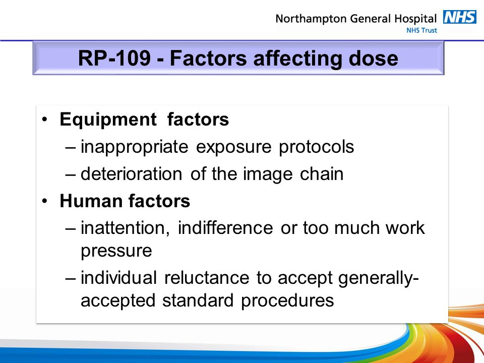 RP-109 - Factors affecting dose