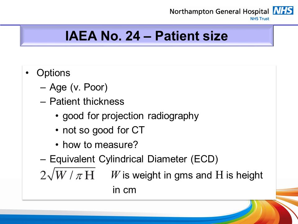 IAEA No. 24 – Patient size Options Age (v. Poor) Patient thickness