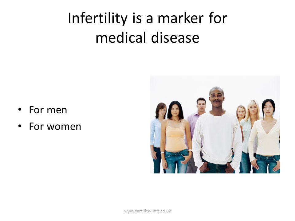 Infertility is a marker for medical disease