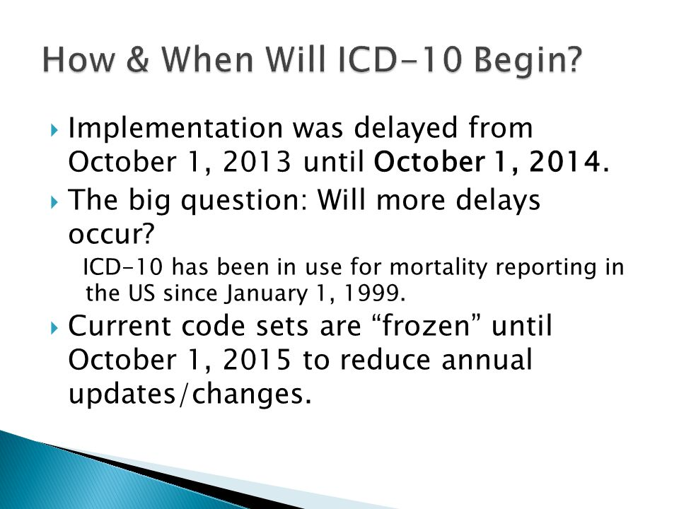 How & When Will ICD-10 Begin