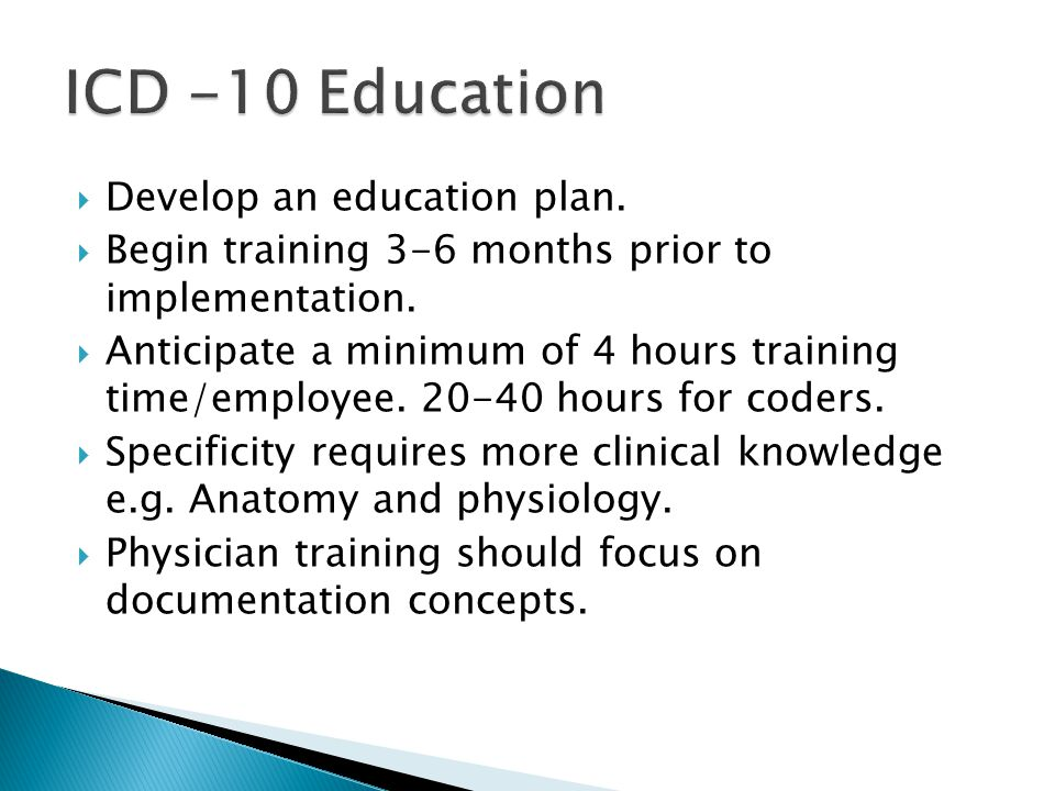 ICD -10 Education Develop an education plan.