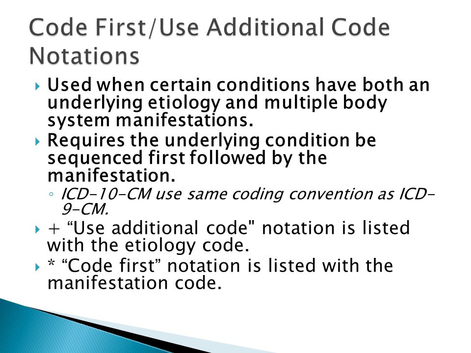 Code First/Use Additional Code Notations
