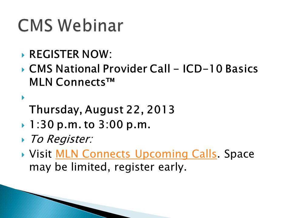 CMS Webinar REGISTER NOW: