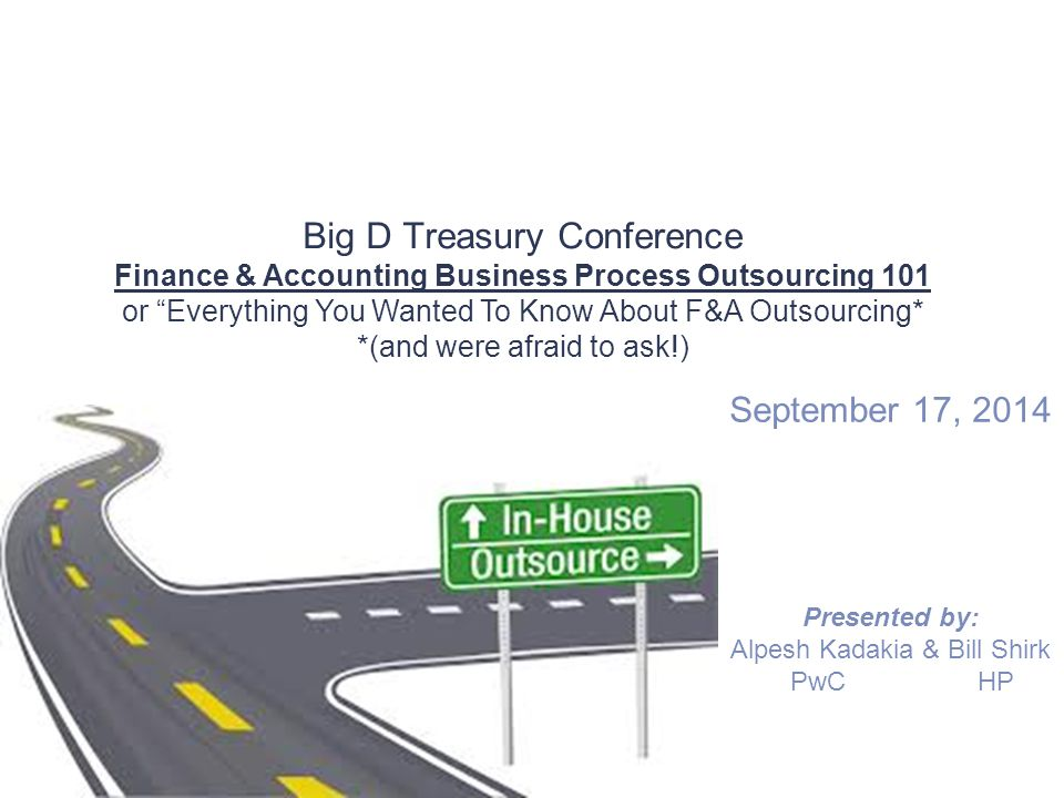 September 17, 2014 Presented by: Alpesh Kadakia & Bill Shirk PwC HP