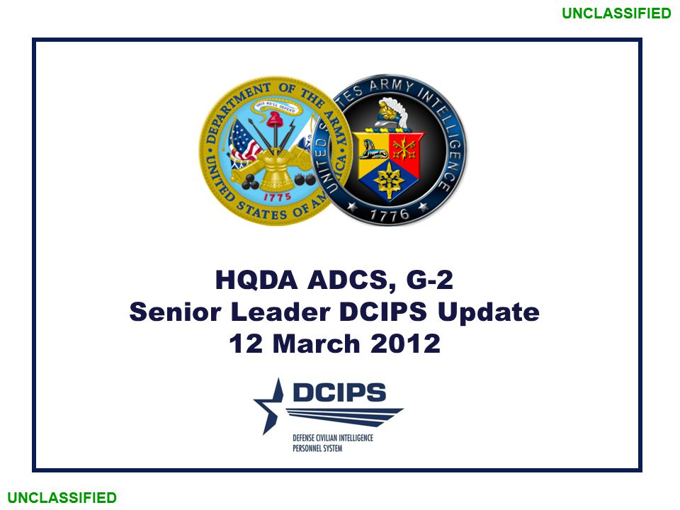 Senior Leader DCIPS Update