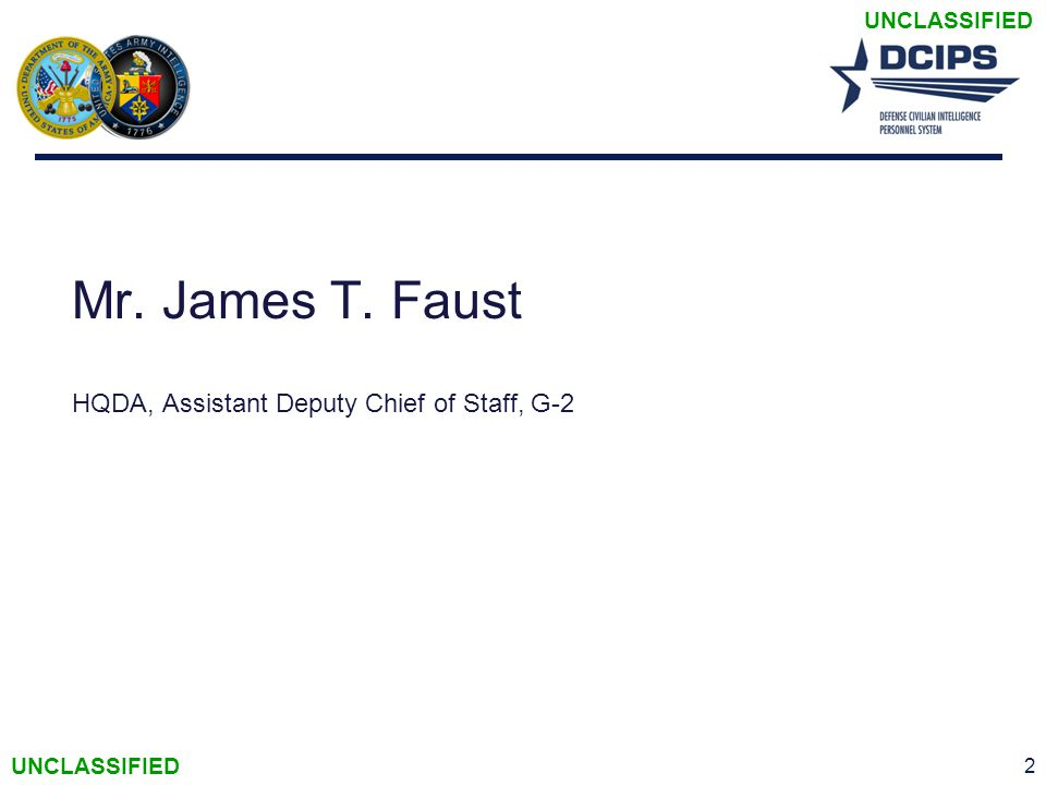 Mr. James T. Faust HQDA, Assistant Deputy Chief of Staff, G-2